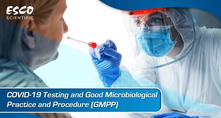 COVID-19 Testing and GMPP | Esco Lifesciences Group News