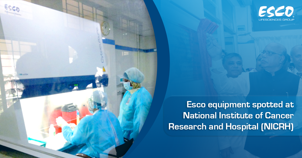 Esco equipment spotted at National Institute of Cancer Research and Hospital