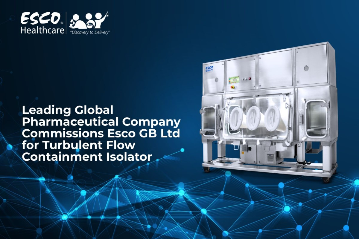 Leading Global Pharmaceutical Company Commissions Esco GB Ltd for Turbulent Flow Containment Isolator