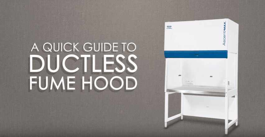 Guide to Ductless Fume Hoods