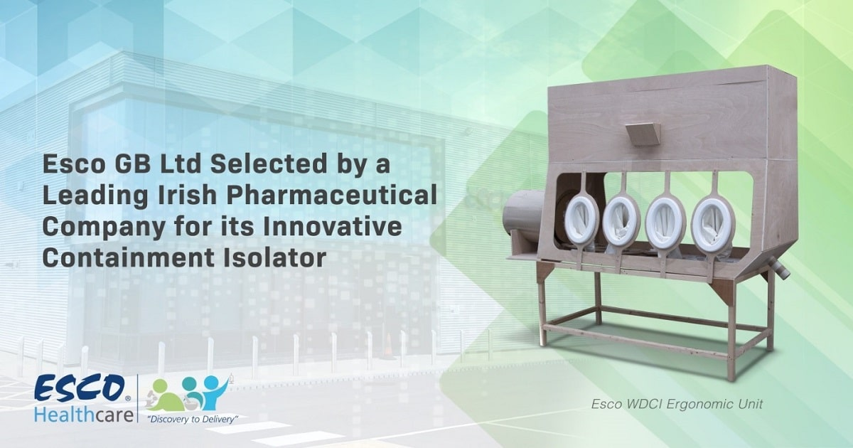 Esco GB Ltd Selected by a Leading Irish Pharmaceutical Company for its Innovative Containment Isolator