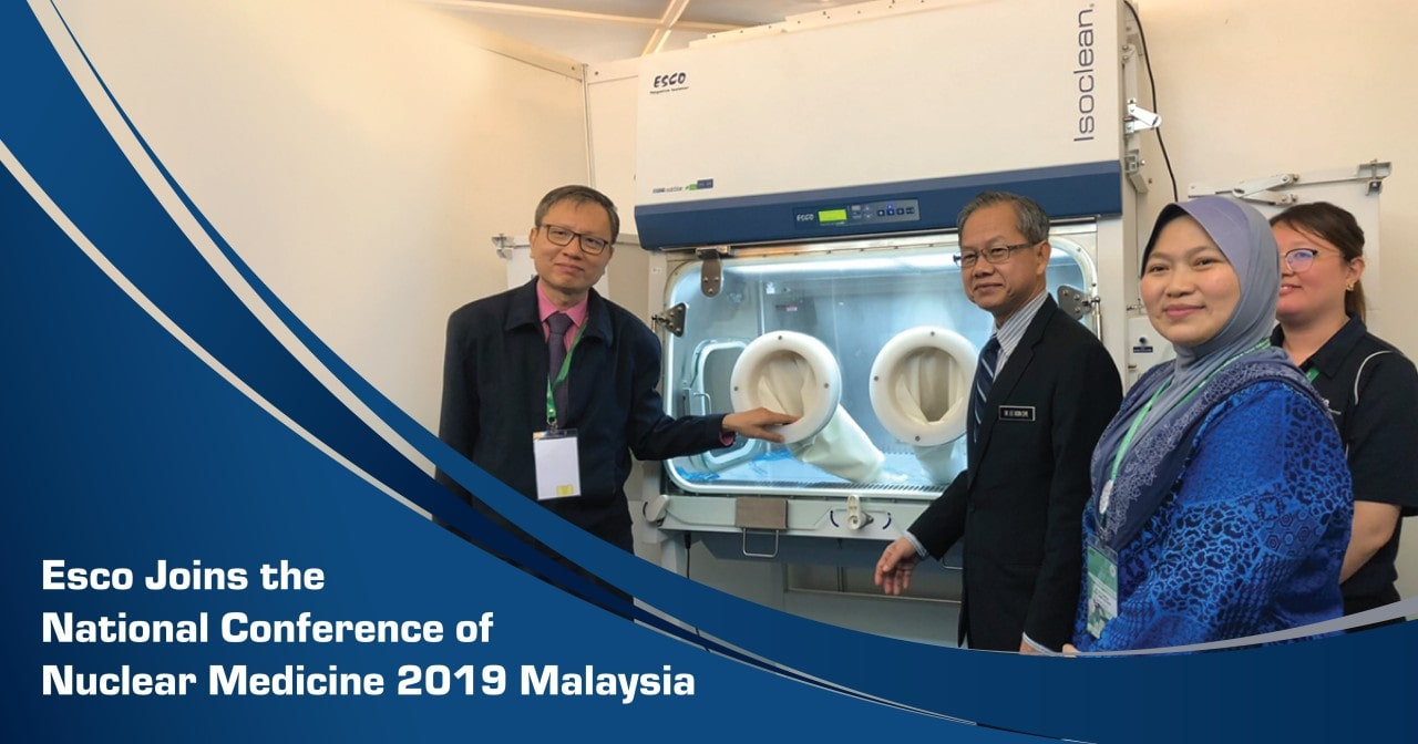 Esco Joins the National Conference of Nuclear Medicine 2019 Malaysia