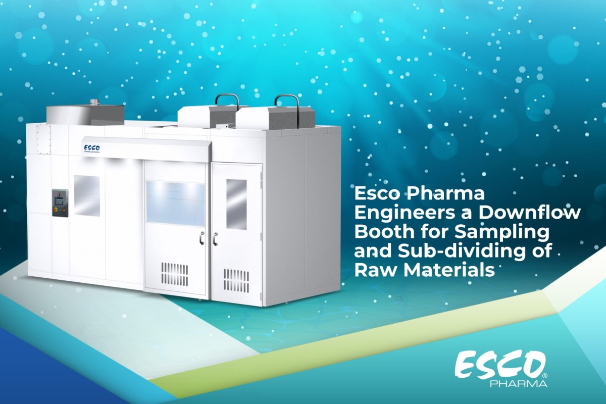 Esco Pharma Engineers a Downflow Booth for Sampling and Sub-dividing of Raw Materials