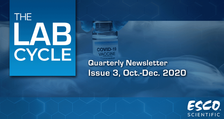The Lab Cycle: Esco Scientific Quarterly Newsletter - Issue 3, Oct - Dec 2020